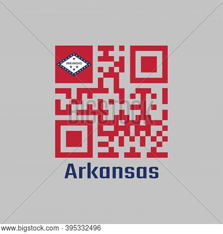 Qr Code Set The Color Of Red And Arkansas Flag On The Top Corner. The States Of America. With Text A