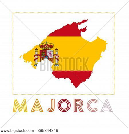 Majorca Logo. Map Of Majorca With Island Name And Flag. Trendy Vector Illustration.