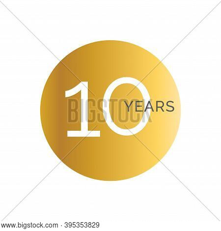 10th Anniversary Gold Banner Template, Tenth Jubilee Labels, Business Birthday Logo, Vector Illustra
