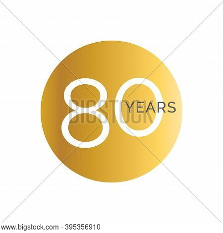 80th Anniversary Gold Banner Template, Eightieth Jubilee Labels, Business Birthday Logo, Vector Illu