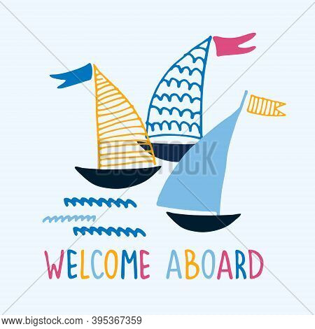 Welcome Aboard. Boat Trips Logo. Boat Sightseeing Tours, Sea Or River Cruise Routes Banner. Yacht Ha