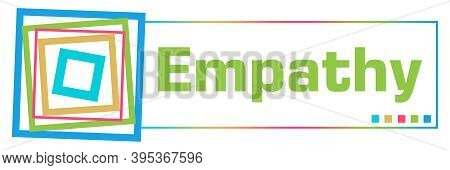 Empathy Text Written Over Green Colorful Background.