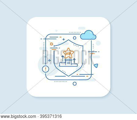 Vip Podium Line Icon. Abstract Vector Button. Very Important Person Star Sign. Member Club Privilege