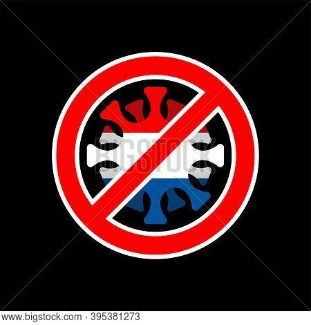Stop Coronavirus In Netherlands. Fighting Coronavirus In Netherlands. Dutch Flag And Covid-2019. Wor