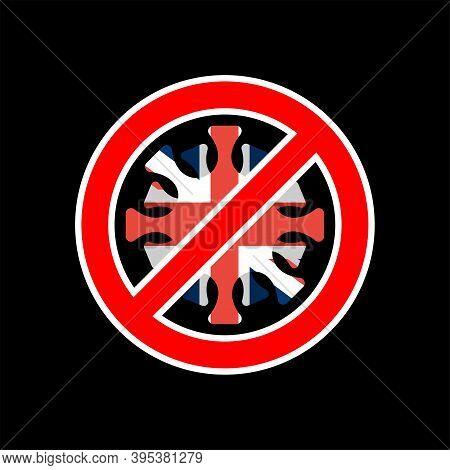 Stop Coronavirus In Britain. Fighting Coronavirus In Britain. British Flag And Covid-2019. World Epi