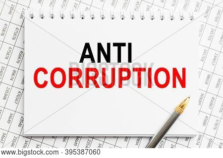 Text Anti Corruption N A Magnifying Glass, Office Concept, Business Concept, Finance