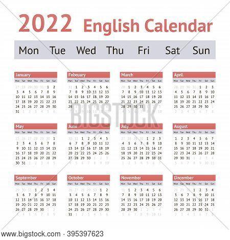 2022 European English Calendar. Weeks Start On Monday