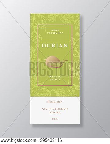 Durian Home Fragrance Abstract Vector Label Template. Hand Drawn Sketch Flowers, Leaves Background A