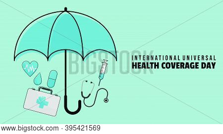 International Universal Health Coverage Day With An Umbrella Covering Medical Exam Design. Good Temp