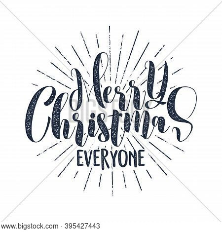 Merry Christmas Everyone Typography Label. Retro Photo Overlay, Badge. Holiday Lettering Illustratio