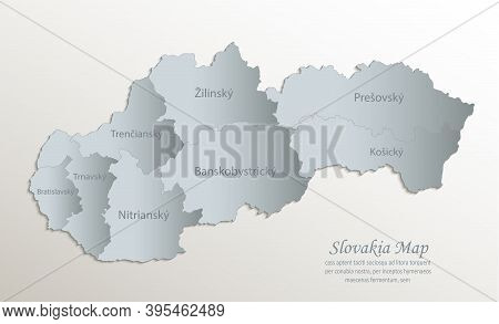 Slovakia Map, Administrative Division With Names Slovak Republic, White Blue Card Paper 3d Vector