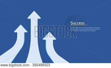Business Arrow Target Direction Concept To Success. Finance Growth Vision Stretching Rising Up. Bann