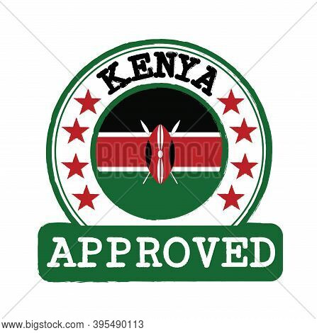 Vector Stamp Of Approved Logo With Kenya Flag In The Round Shape On The Center. Grunge Rubber Textur