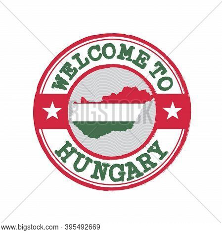 Vector Stamp Of Welcome To Hungary With Map Outline Of The Nation In Center. Grunge Rubber Texture S