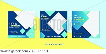 Geometric School Education Admission Design For Social Media Post Template