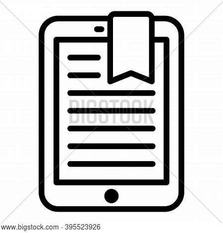 Tablet Ebook Icon. Outline Tablet Ebook Vector Icon For Web Design Isolated On White Background