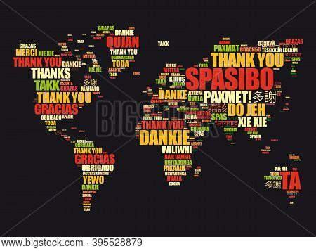 Thank You In Many Languages World Map In Typography Word Cloud, Multilingual For Education Or Thanks
