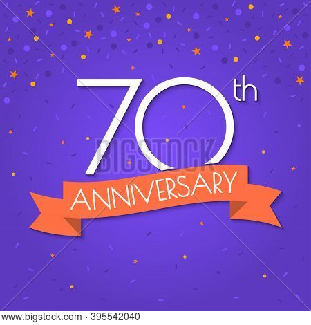 70 Years Anniversary Logo Isolated On Confetti Background. 70th Anniversary Banner With Ribbon. Birt