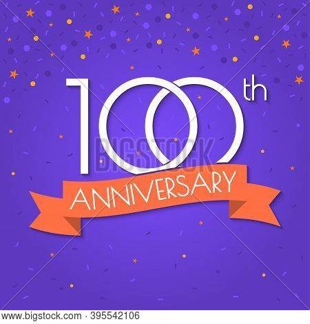 100 Years Anniversary Logo Isolated On Confetti Background. 100th Anniversary Banner With Ribbon. Bi