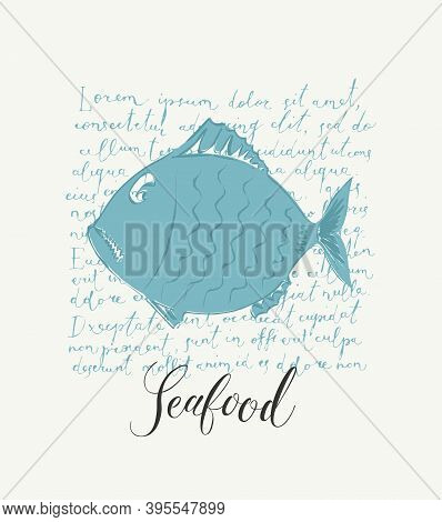 Seafood Banner Or Menu For Restaurant Or Shop. Vector Illustration With A Blue Fish And Inscription