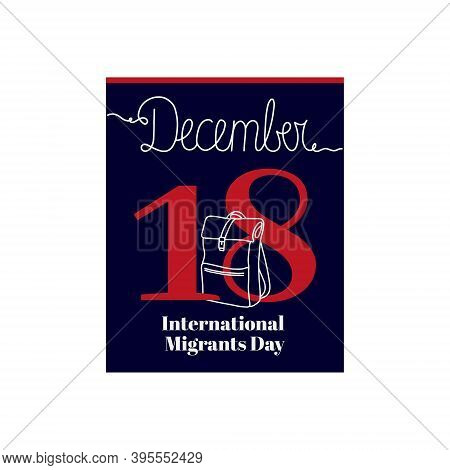 Calendar Sheet, Vector Illustration On The Theme Of International Migrants Day On December 18. Decor