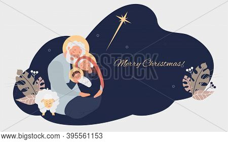 Merry Christmas. Birth Of The Savior Christ. Virgin Mary, Joseph And Baby Jesus, The Star Of Bethleh