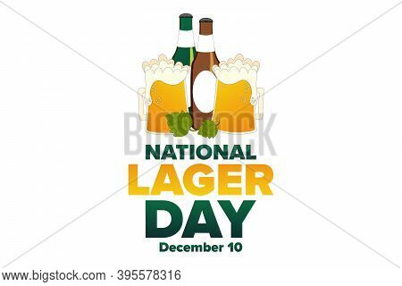 National Lager Day. December 10. Holiday Concept. Template For Background, Banner, Card, Poster With