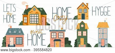 Cartoon Cottage And Lettering Set. Hand Drawn Home Facade With Texture Frond View And Phrase, Cute B