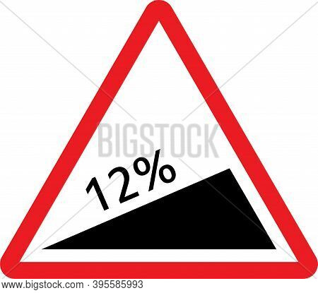 Steep Climb 12% Gradient Warning Sign On Mountain Road. Red Triangle Background.
