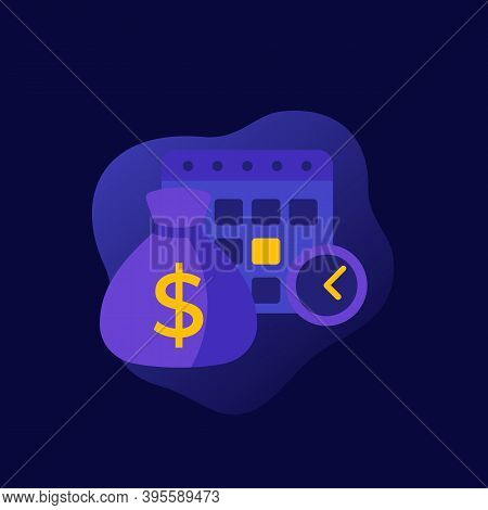Payment Calendar, Payday Vector Flat Icon, Eps 10 File, Easy To Edit