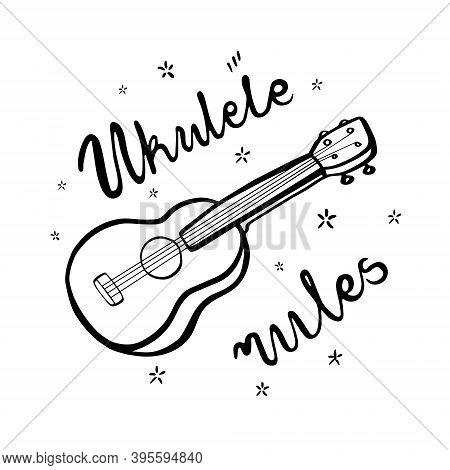 Ukulele And Lettering Ukulele Rules. Ink Sketch Illustration Isolated On White Background.