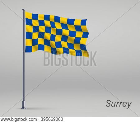 Waving Flag Of Surrey - County Of England On Flagpole. Template