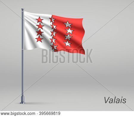 Waving Flag Of Valais - Canton Of Switzerland On Flagpole. Templ