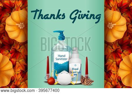 Thanksgiving Harvesting Festival Background With Sanitizer Showing Precaution From Covid 19 Corona V