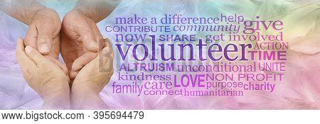 Volunteer Carer Word Cloud - Female Hands Cupped Around Male Cupped Hands Next To A Volunteer Word C