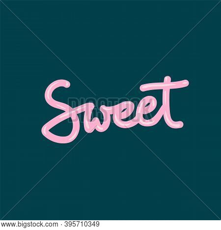 Pink Caramel Lettering. Vector Sweet Candy Lettering Sweet. Illustration Of Words For A Candy Store