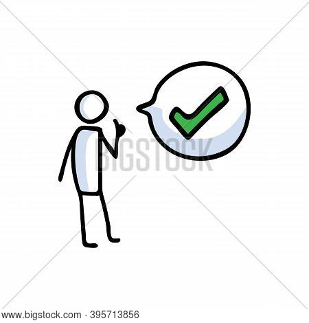Hand Drawn Stickman Positive Thumbs Up With Speech Bubble. Simple Outline Checkmark Tick Doodle Icon