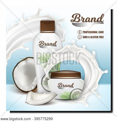 Cosmetic And Shampoo Creative Promo Poster Vector. Cream And Shampoo Blank Packages, Coconut Milk Ex