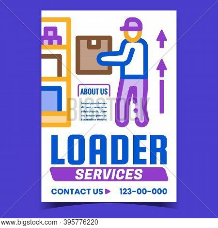 Loader Services Creative Promotion Banner Vector. Loader Worker Loading Cardboard Box On Warehouse S