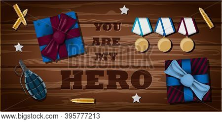 Vector Lettering You Re My Hero. Greeting Card For Veteran, Military, Soldier And Patriot. Vector Il