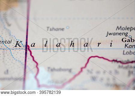 Shallow Depth Of Field Focus On Geographical Map Location Of Kalahari Desert Namibia Botswana Africa