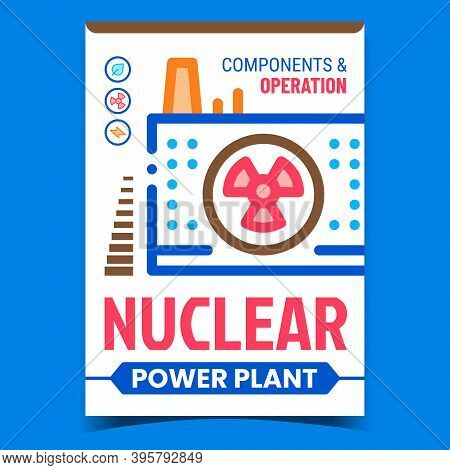 Nuclear Power Plant Creative Promo Banner Vector. Nuclear Energy Electricity Factory Building Reacto