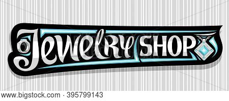 Vector Banner For Jewelry Shop, Dark Decorative Sign Board With Illustration Of Platinum Finger Ring