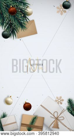 Christmas Vertical Template With Gift Boxes, Fir Tree Branches, Shiny Balls And Golden Snowflakes. F