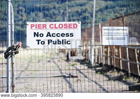 Pier Closed No Access To Public Sign