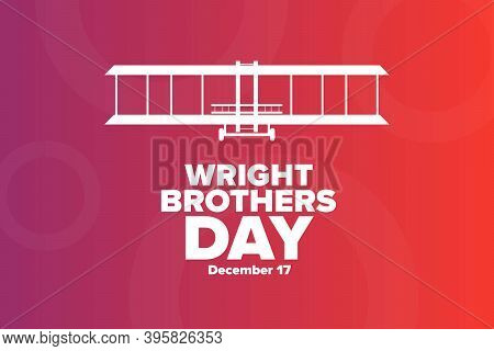 Wright Brothers Day. December 17. Holiday Concept. Template For Background, Banner, Card, Poster Wit