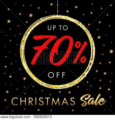 Christmas Sale Up To 70 Off Banner. X-mas Sale Symbol. Text Up To -70% Off In Shine Ball Icon, Golde