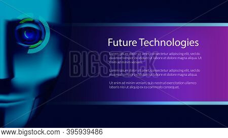 Cyborg Face And Copy Space. Digital Eye. Future Technologies. Vector Illustration.