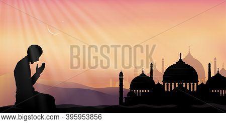 Ramadan Kareem With Prayer And Mosque, Silhouette Muslim Man Making A Supplication (salah)sitting On