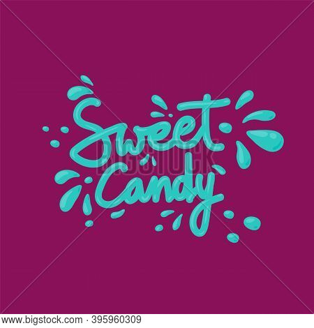 Mint Caramel Lettering. Candy Lettering Of The Words Sweet Candy. Vector Illustration Of The Word. D